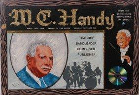 Mr. Ed Welch. M. C. Handy.