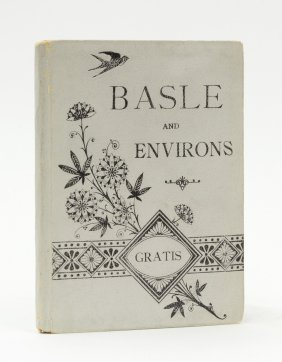 Basel. Guide To Basle And Environs.