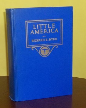 Hc 1st Ed Little America Signed By Admiral E Richard