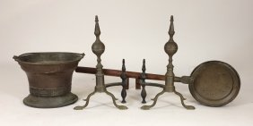 18-19c. Steeple Andiron Hearth Bed Warmer Grouping