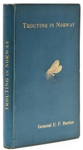 (Gen. E.F.) Trouting In Norway, First Edition, Pho