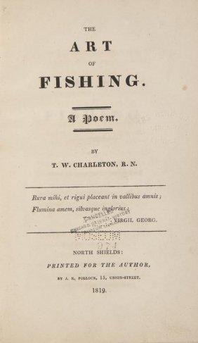 Charleton (T.W.) The Art Of Fishing. A Poem