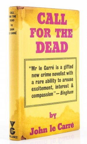 Le Carre - Le Carré Call For The Dead, First