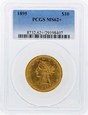 1895 $10 Liberty Head Eagle Gold Coin Pcgs Ms62+