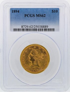 1894 $10 Liberty Head Gold Coin Pcgs Graded Ms62