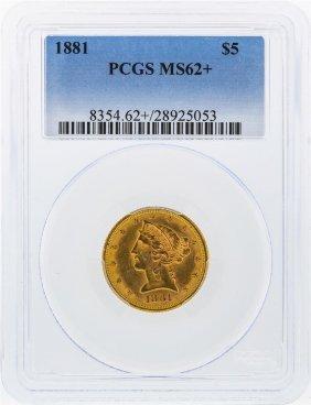 1881 $5 Liberty Head Half Eagle Gold Coin Pcgs Graded