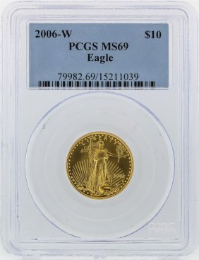 2006-w $10 American Gold Eagle Coin Pcgs Ms69