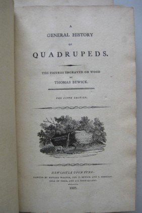 Thomas Bewick- A General History Of Quadrupeds