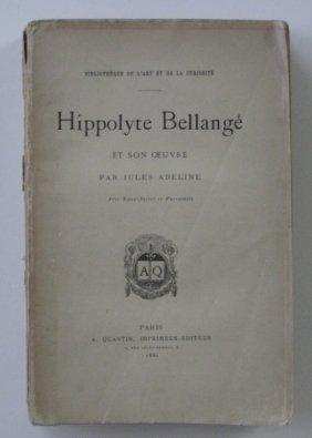 Adeline- Hippolyte Bellange Et Son Oeuvre