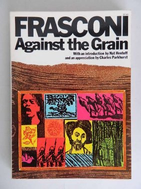 Antonio Frasconi Book- Against The Grain