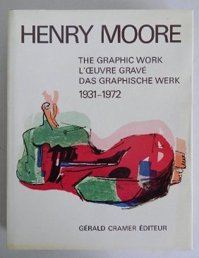 Henry Moore: Catalogue Of Graphic Work