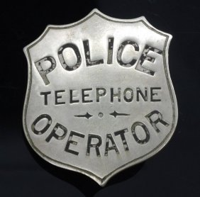 Rare Trebus & Steiner Police Telephone Operator Badge