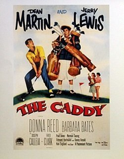 Movie Poster - The Caddy Starring Dean Martin & Jerry