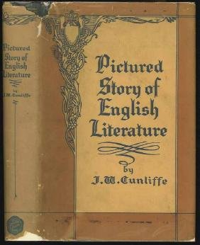Pictured Story Of English Literature By J. W.Cunliffe