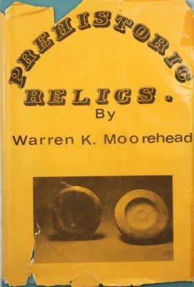 Book:  Reprint Of 1915 Moorehad�s Prehistoric Relic