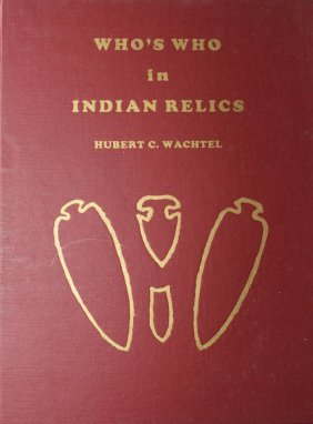 Who's Who In Indian Relics #1. Reprint. Fine