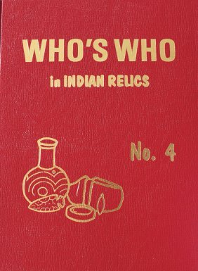 Who's Who In Indian Relics #4. First Edition. Fine