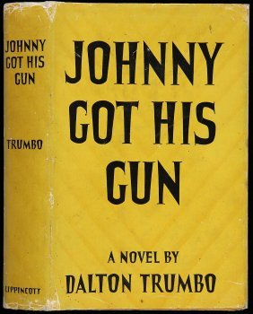 a review of johnny got his gun a novel by dalton trumbo Johnny got his gun, adapted by bradley rand smith from the 1939 novel by  dalton trumbo, is a one-man show with the superb jack holden as the broken.