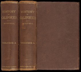 History Of California 2 Vols 1885