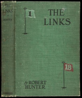 The Links By Robert Hunter 1st Edition