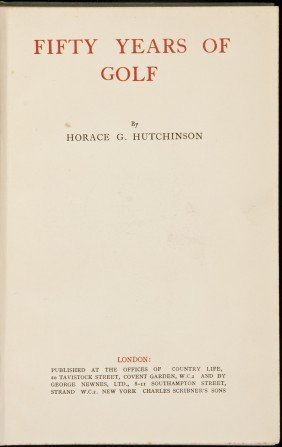 Fifty Years Of Golf London 1919 Hutchinson