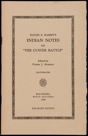 David F Barry's Indian Notes On The Custer Battle