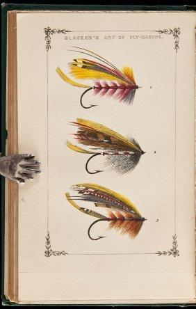 William Blacker Blacker's Art Of Flymaking &c.