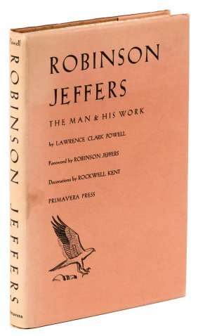"an analysis of the literary works of robinson jeffers Poetry analysis paper analyze and interpret literary works using the formal components of literary analysis toward robinson jeffers' ""carmel point."