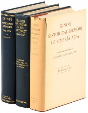 Three Volumes By Herbert Eugene Bolton