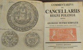Commentarivs De Cancellariis Regni 1742