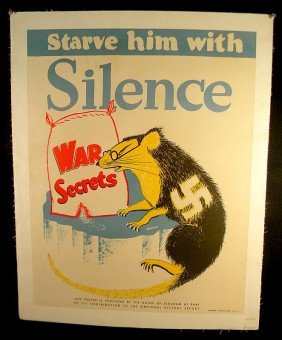 VINTAGE POSTER- WW II STARVE HIM WITH SILENCE RAT W