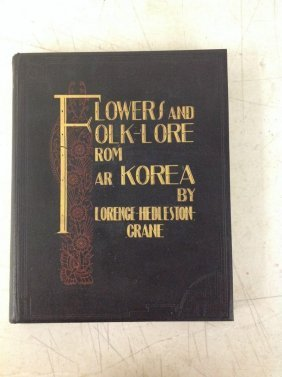 Book-flowers And Folk-lore From Far Korea, 1931, By