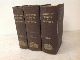 3 Vol. Set Documentary History Of New York, 1849. Wear