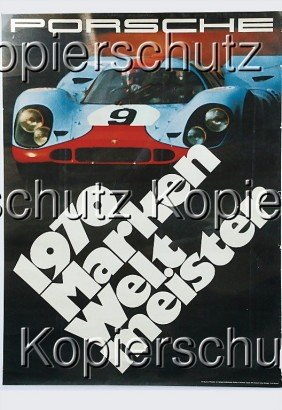 "PORSCHE Racing Poster ""1970 Markenweltmeister"" St"