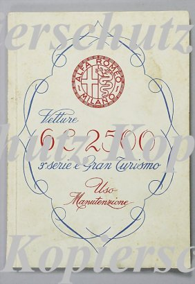 ALFA ROMEO Operating Instructions, 6 C 2500 Gran