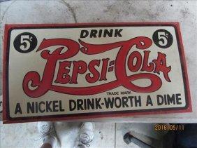 "Pepsi-cola Sign 5 Cents 8 1/2x16"""