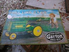 Garton Good Toys Since 1879 Just Like Dad's Metal Sign