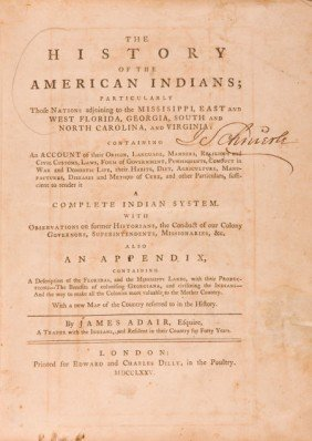 James Adair. The History Of The American Indians