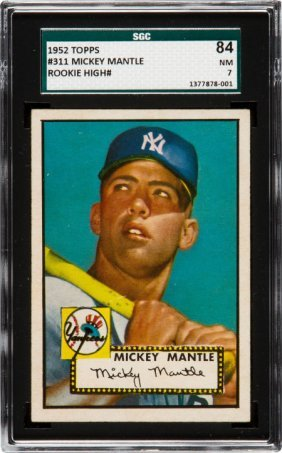 1952 Topps Mickey Mantle #311 Sgc 84 Nm 7. It's
