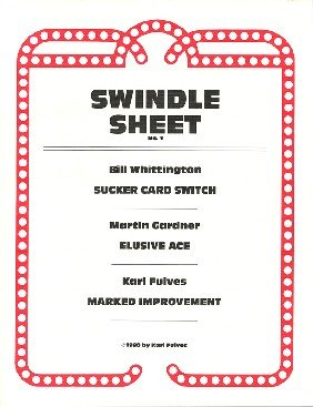 Swindle Sheet (and Cheat). Karl Fulves