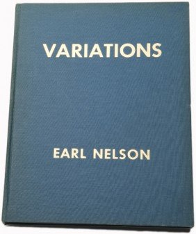 Nelson, Earl. Variations. First Edition.