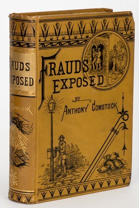 Comstock, Anthony. Frauds Exposed. New York: Excelsior,