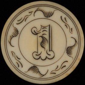 One Dollar Ivory Poker Chip. American, Ca. 1890.