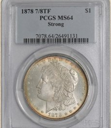 1878 7/8TF Morgan $ MS64 PCGS Strong