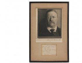 Theodore Roosevelt Autographs - Roosevelt (1858-1919),