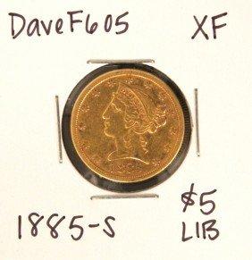 1885-S $5 XF Liberty Head Half Eagle Gold Coin DaveF605