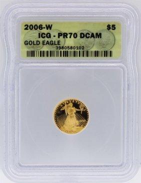 2006-w $5 Icg Pr70 Dcam American Eagle Gold Coin
