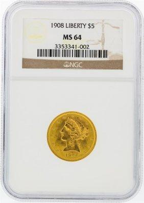 1908 Ngc Ms64 $5 Liberty Head Half Eagle Gold Coin