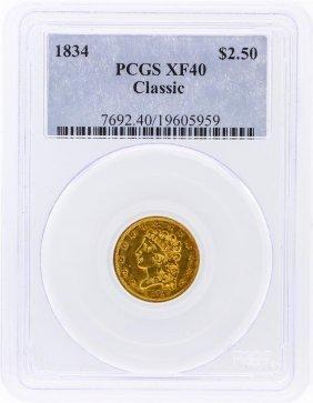 1834 Pcgs Xf40 $2.50 Classic Head Quarter Eagle Gold